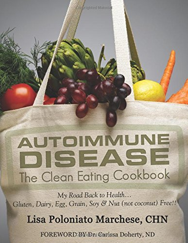 9780741483010: Autoimmune Disease: The Clean Eating Cookbook: My Road Back to Health - Color