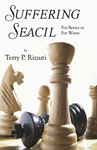 Suffering Seacil: For Better or For Worse: Rizzuti, Terry P.