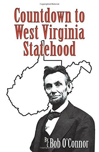 9780741483126: Countdown to West Virginia Statehood