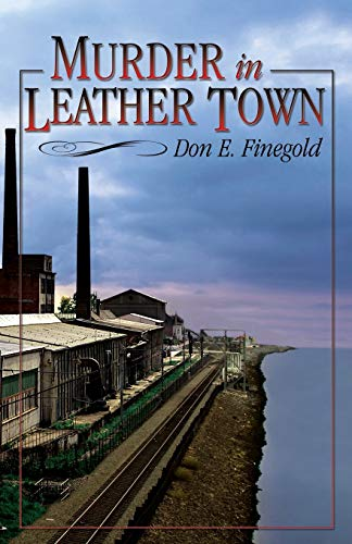 Murder in Leather Town: Don E. Finegold