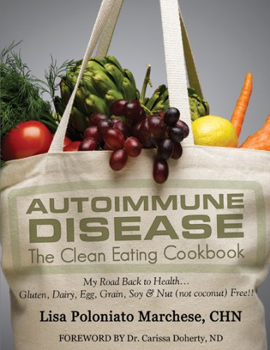 9780741483669: Autoimmune Disease: The Clean Eating Cookbook: My Road Back to Health