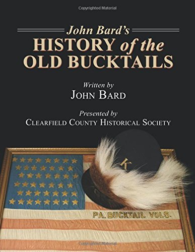 9780741483706: John Bard's History of the Old Bucktails
