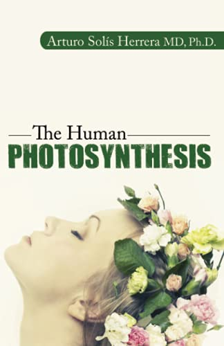 9780741484208: The Human Photosynthesis