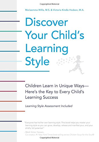 9780741484611: Discover Your Child's Learning Style: Children Learn in Unique Ways - Here's the Key to Every Child's Learning Success