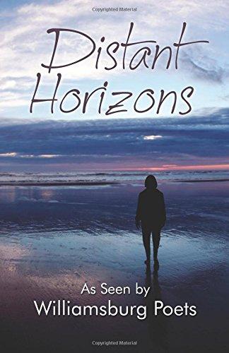 Distant Horizons : As Seen by Williamsburg Poets: Ron Landa