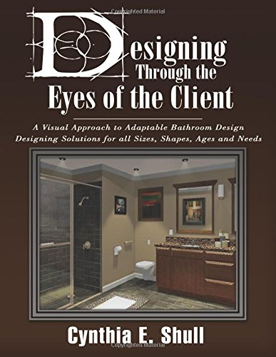 9780741497321: Designing Through the Eyes of a Client