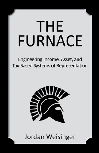 9780741497482: The Furnace: Engineering Income, Asset, and Tax Based Systems of Representation