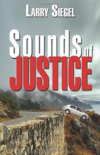 Sounds of Justice: Siegel, Larry