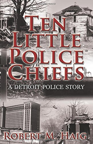9780741498892: Ten Little Police Chiefs: A Detroit Police Story