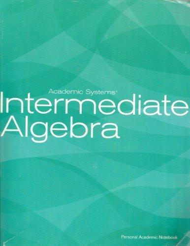 Intermediate Algebra: Kinney / Robertson