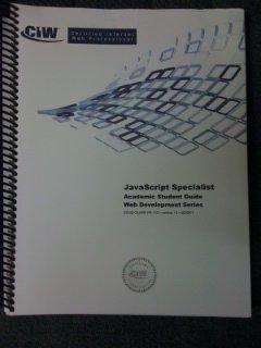 9780742327184: CIW JavaScript Specialist Academic Student Guide - Web Development Series ECL02-CEJSRF-PR-1101 - VERSION 1.0