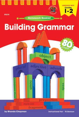 Building Grammar Homework Booklet, Grades 1 -: Cynthia Salisbury