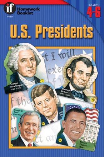 9780742401556: U.S. Presidents Homework Booklet, Grades 4-6 (Homework Booklets)