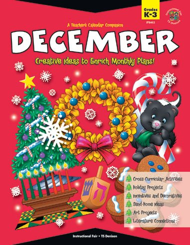 A Teachers Calendar Companion, December: Creative ideas to enrich monthly plans: Roh Jenks, Wendy