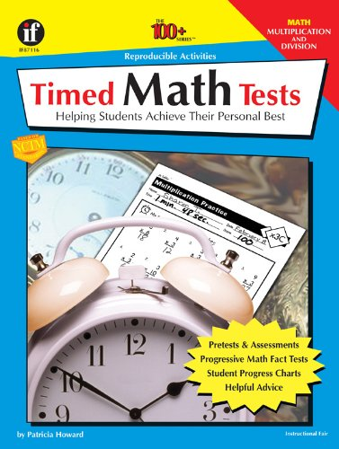 9780742402270: Timed Math Tests: Helping Students Achieve Their Personal Best - Multiplication and Division (The 100+ Series)