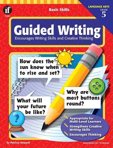 9780742402317: Basic Skills Guided Writing, Grade 5: Encourages Writing Skills and Creative Thinking