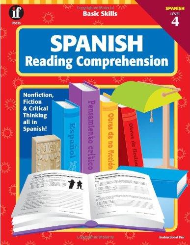 Basic Skills Spanish Reading Comprehension, Level 4 (Spanish Edition): School Specialty Publishing