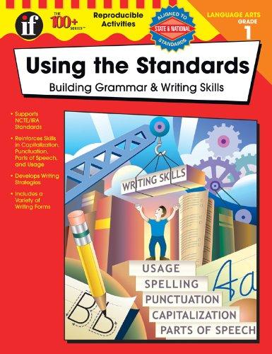 9780742418011: Using the Standards: Building Grammar & Writing Skills, Grade 1 (100+)
