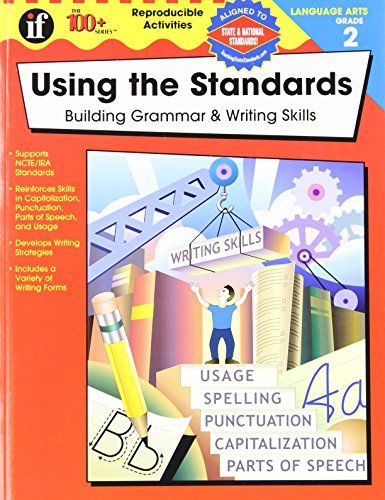 "Using the Standards, Grade 2: Building Grammar & Writing Skills (The 100+ Seriesâ""¢) (0742418022) by Pearce, Q. L."