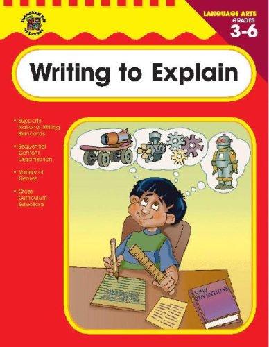 9780742418370: Writing to Explain, Grades 3-6 (Language Arts (Instructional Fair))