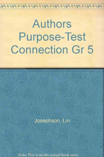Author's Purpose: The Test Connection Grade 5