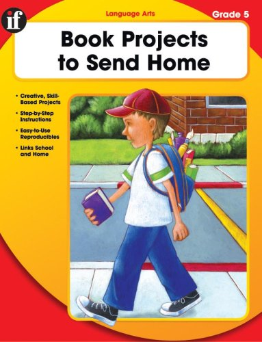 Book Projects to Send Home, Grade 5 (Homework Booklets): Sanders, Lori; Kimble, Linda