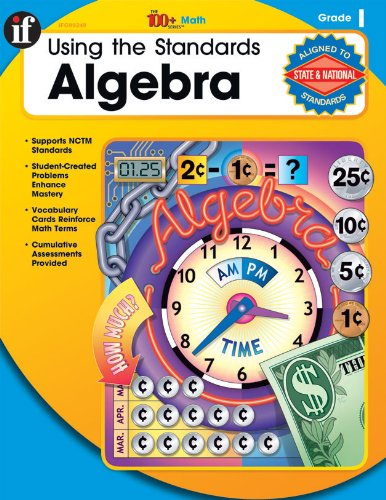 9780742428812: Using the Standards - Algebra, Grade 1 (The 100+ Series™)