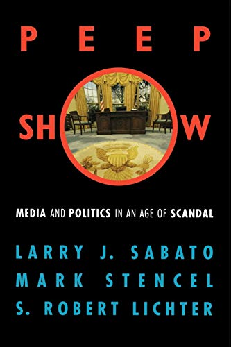 9780742500112: Peepshow: Media and Politics in an Age of Scandal