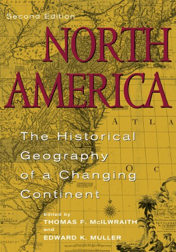 9780742500181: North America: The Historical Geography of a Changing Continent