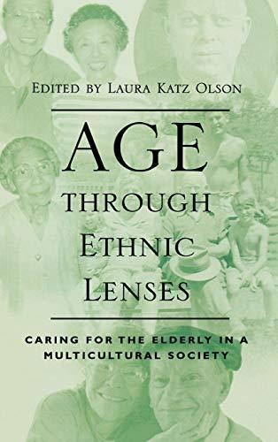 Age Through Ethnic Lenses: Laura Katz Olson