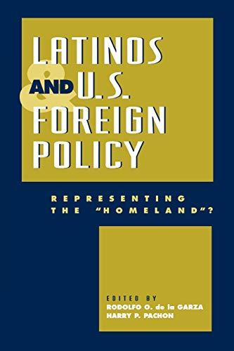 Latinos and U.S. Foreign Policy: Editor-Rodolfo O. de