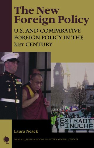 9780742501478: The New Foreign Policy: U.S. and Comparative Foreign Policy in the 21st Century (New Millennium Books in International Studies)