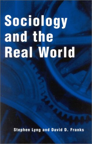 9780742501768: Sociology and the Real World