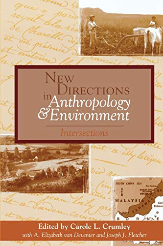 9780742502659: New Directions in Anthropology and Environment: Intersections