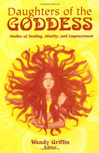 9780742503489: Daughters of the Goddess: Studies of Identity, Healing and Empowerment