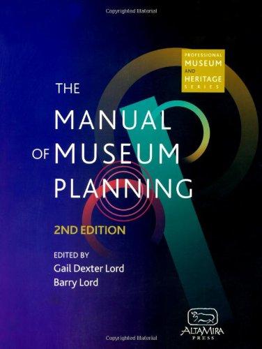 The Manual of Museum Planning O'Neill, Mark;: O'Neill, Mark; Soren,