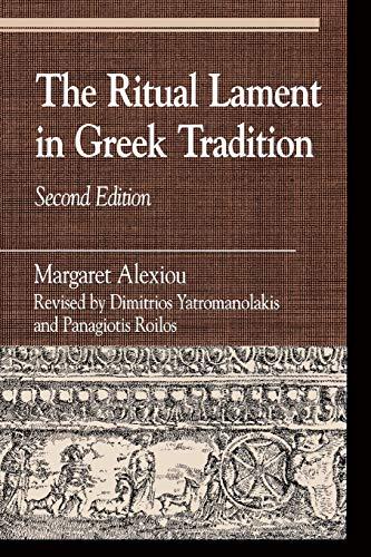9780742507579: The Ritual Lament in Greek Tradition