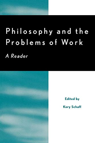 9780742507951: Philosophy and the Problems of Work: A Reader