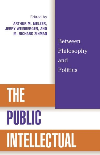 9780742508149: The Public Intellectual: Between Philosophy and Politics