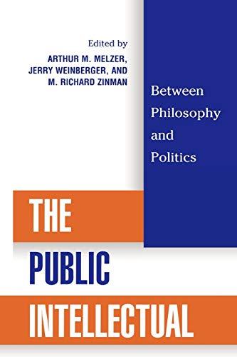 The Public Intellectual: Arthur M. Melzer