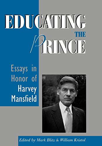 Educating the Prince: Essays in Honor of: Blitz, Mark [Editor];