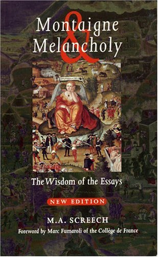 9780742508637: Montaigne and Melancholy: The Wisdom of the Essays