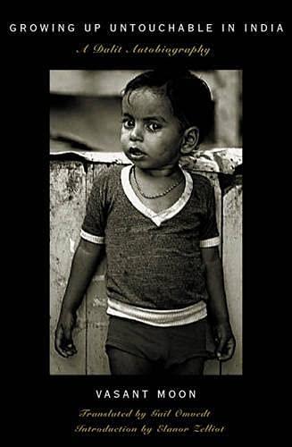 Growing up Untouchable in India: Vasant Moon; Gail Omvedt; Eleanor Zelliot
