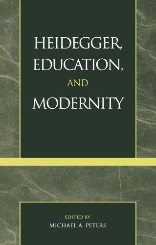 9780742508873: Heidegger, Education, and Modernity