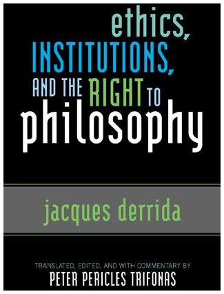9780742509023: Ethics, Institutions, and the Right to Philosophy (Culture and Politics Series)