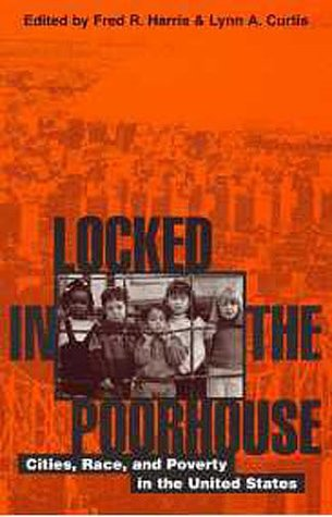 9780742509047: Locked in the Poorhouse: Cities, Race, and Poverty in the United States