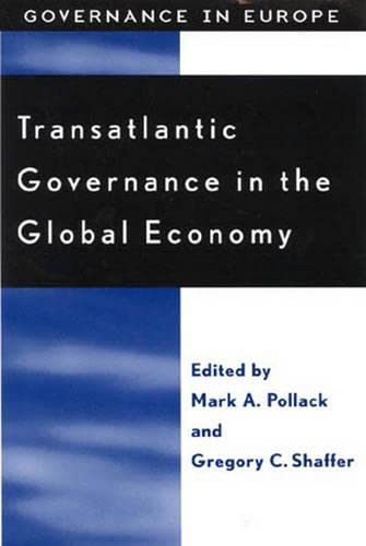 9780742509313: Transatlantic Governance in the Global Economy (Governance in Europe Series)