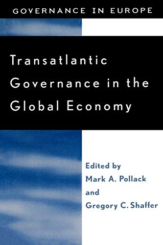 9780742509320: Transatlantic Governance in the Global Economy (Governance in Europe Series)