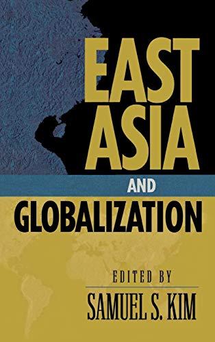 East Asia and Globalization: Samuel S. Kim;