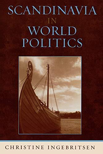 9780742509665: Scandinavia in World Politics (Europe Today)